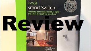 GE Smart Light Switch Review