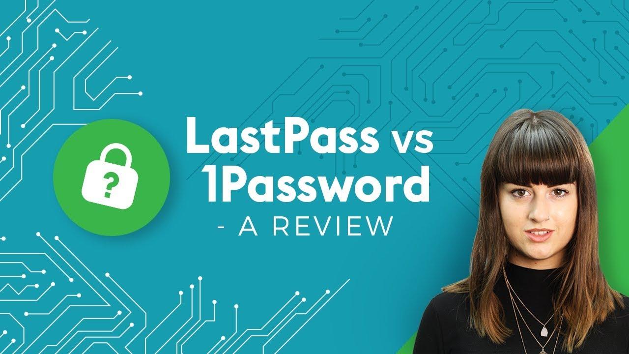 LastPass vs 1Password - 4 Minute Tech