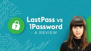 LastPass vs 1Password - 4 Minute Tech