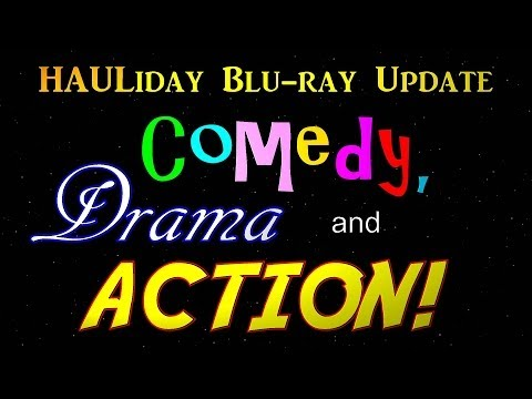 HAULiday Blu ray Update 8/9 - Comedy, Drama and Action