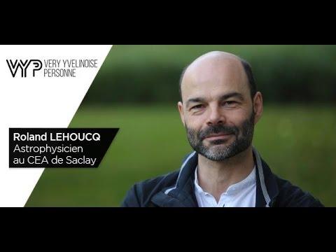 vyp-roland-lehoucq-astrophysicien-cea-de-saclay