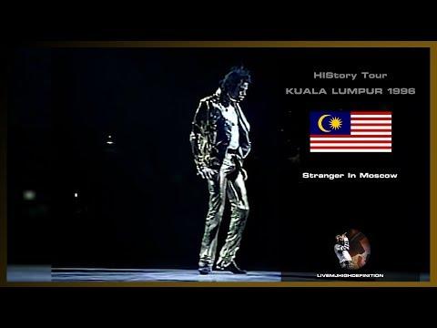 Michael Jackson - Stranger In Moscow - Live Kuala Lumpur 1996 - HD