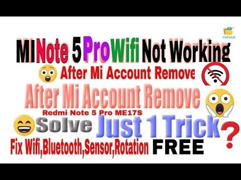 Xiaomi Redmi Note 5 Pro Wifi Not Working | After Mi Account
