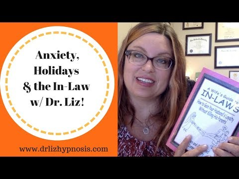 Anxiety, Holidays, and In-laws with Dr  Liz