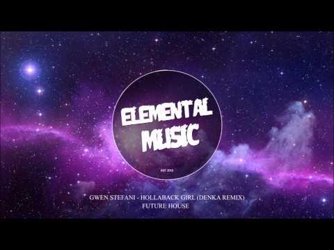 Gwen Stefani - Hollaback Girl (Denka Remix)