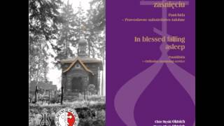 Oktoich - Panichida - W błogosławionym zaśnięciu - Prawosławne nabożeństwo żałobne