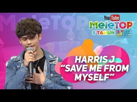 Harris J - Save Me From Myself | Persembahan LIVE MeleTOP