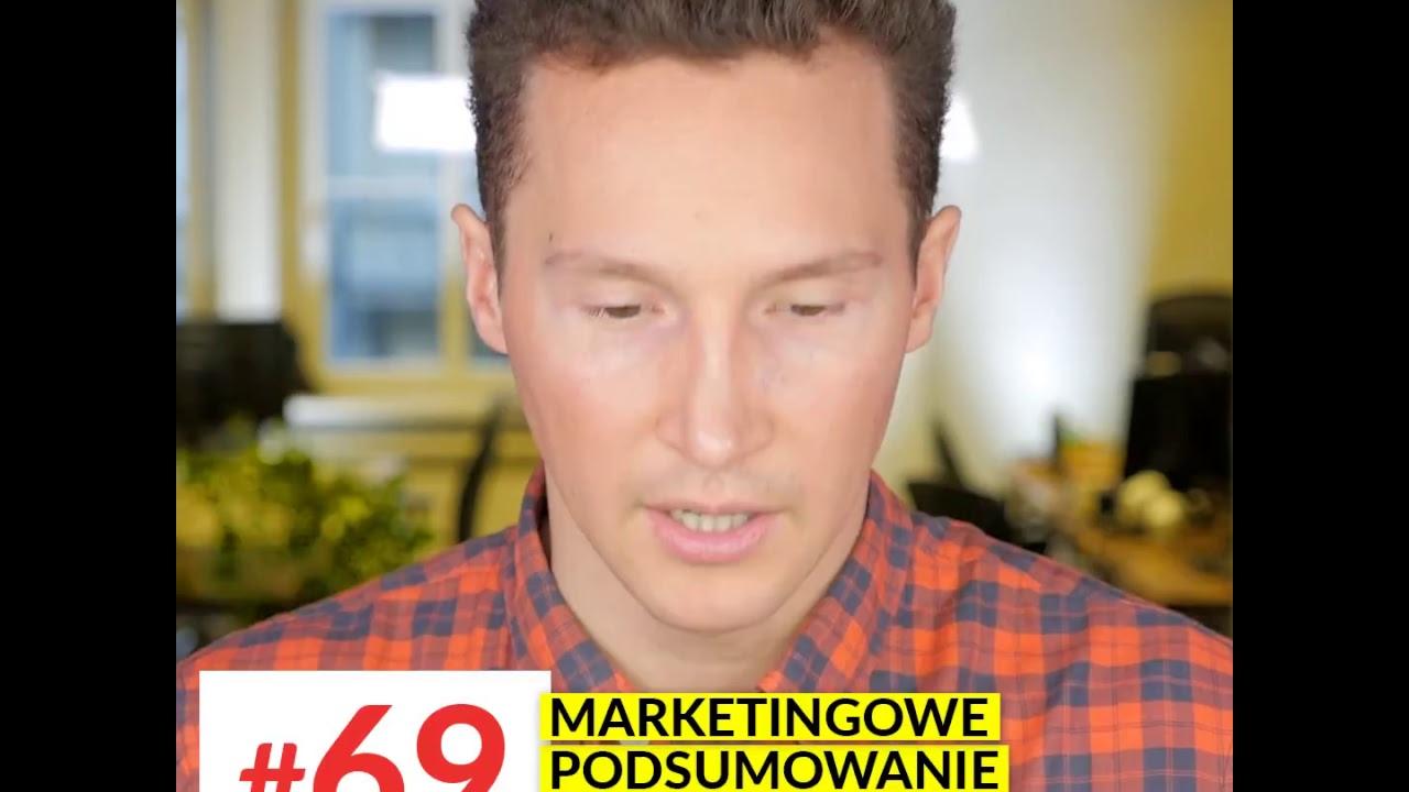 #69 Marketingowe Podsumowanie Tygodnia