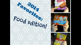 2014 FAVORITES: Food Edition (and weight loss/eating chat) Thumbnail