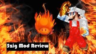 5zig Mod Review (Plz Friend Me!!!!!)