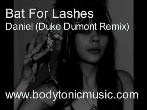 Bat For Lashes, Daniel (Duke Dumont Remix)
