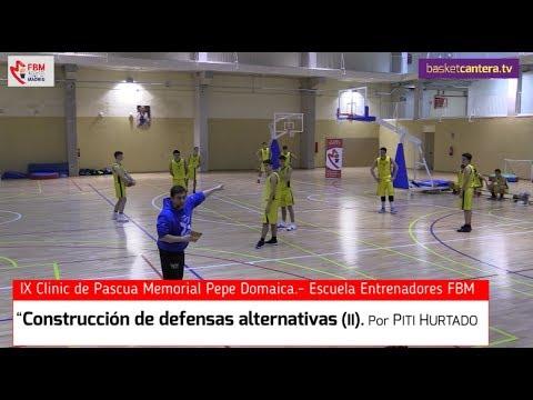 """Clinic """"CONSTRUCCIÓN DE DEFENSAS ALTERNATIVAS"""".- Por Piti Hurtado. Escuela Entrenadores FBM"""