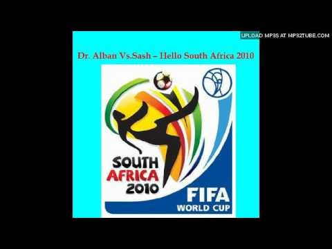 Dr. Alban vs. Sash! - Hello South Africa (Bernasconi & Farenthide Mix)