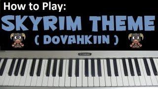"How to Play ""Dovahkiin"" The Skyrim Theme (TESV) - Piano Tutorial & Lesson (HD)"