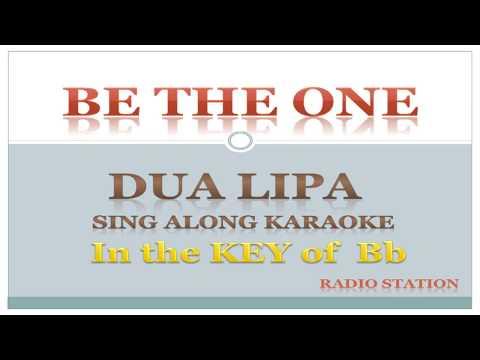 Dua Lipa Be The One Karaoke