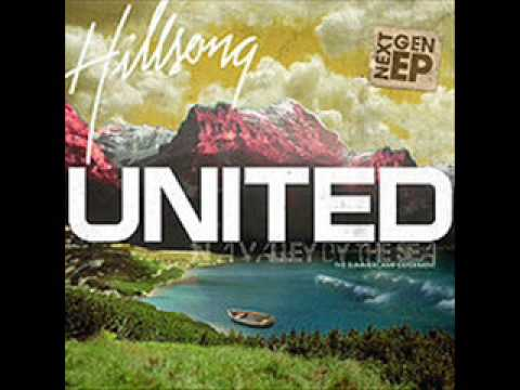 To know Your NameIn A Valley  The Sea  Hillsong United