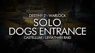Destiny 2 - Solo Leviathan Dogs Entrance (Warlock - Castellum)