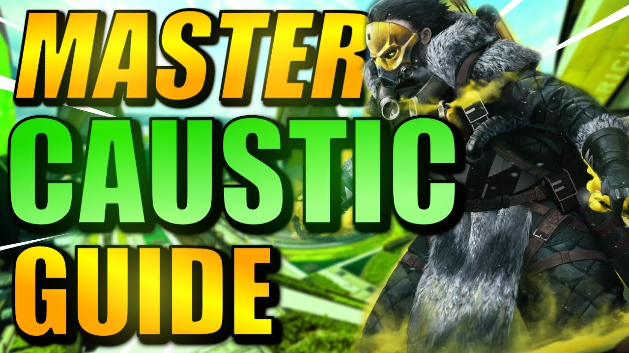 Download HOW TO USE CAUSTIC IN APEX LEGENDS | MASTER CAUSTIC GUIDE