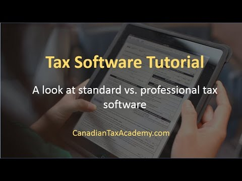 Tax Software Tutorial – A look at standard vs professional Canadian tax software
