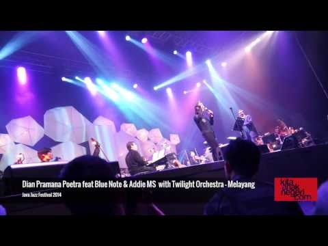 Dian Pramana Poetra feat. Blue Note & Addie MS with Twilight Orchestra - JJF 2014