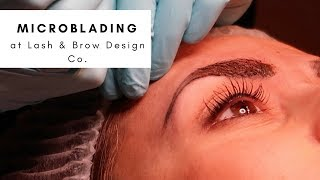 Microblading at Lash & Brow Design Co.