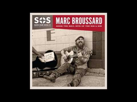 Marc Broussard  These Arms of Mine Feat Huey LewisOtis Redding
