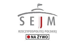 [🔴NA ŻYWO]  86. posiedzenie Sejmu - dzień drugi