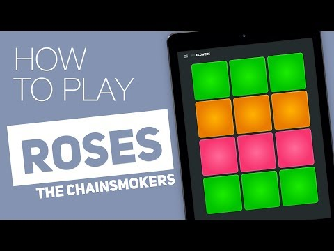 Thumbnail: How to play: ROSES (The Chainsmokers) - SUPER PADS - Flowers Kit