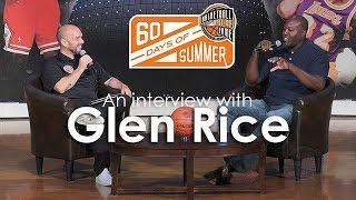 Glen Rice's 60 Days of Summer Interview