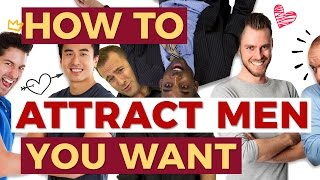 How To Attract Men You Want - Relationship Advice by Mat Boggs