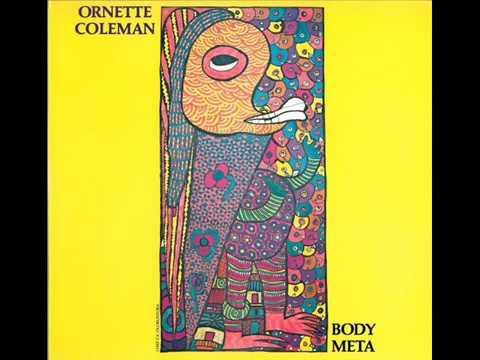 Ornette Coleman – Body Meta (Full Album)