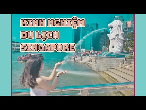 [TRAVEL] Kinh nghiệm du lịch Singapore | Jenny Lệ Thủy