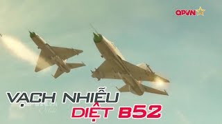 Tiết lộ cách đánh B52 Mỹ độc đáo của Việt Nam trong chiến dịch Linebacker II 1972