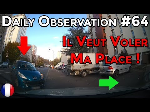 🇫🇷 🚦Daily Observation #64 🚦- IL VEUT VOLER MA PLACE ! 🇫🇷 ⏩️ Dashcam France™ ⏪