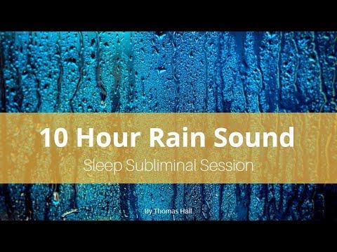 Clear Subconscious Negativity - (10 Hour) Rain Sound - Sleep Subliminal - By Thomas Hall