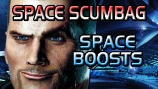Space Scumbag - Part 12 (Space Boosts and C*ck Shrines)