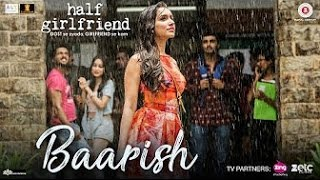 "Half GirlFriend ""Ye mousam ki baarish""   Full Video Song"