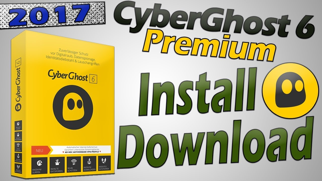 CyberGhost 6 premium Free | How to Download, Install and Crack CyberGhost  VPN 6 0 6 Premium | 2017