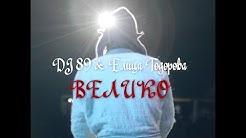 DJ 89 & Елица Тодорова - ВЕЛИКО | VELIKO [BALKAN POP]