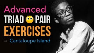 Video Triad Pair exercises on Cantaloupe Island (advanced) download MP3, 3GP, MP4, WEBM, AVI, FLV Juli 2018