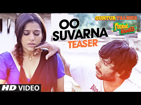 Oo Suvarna Song Teaser || Guntur Talkies...