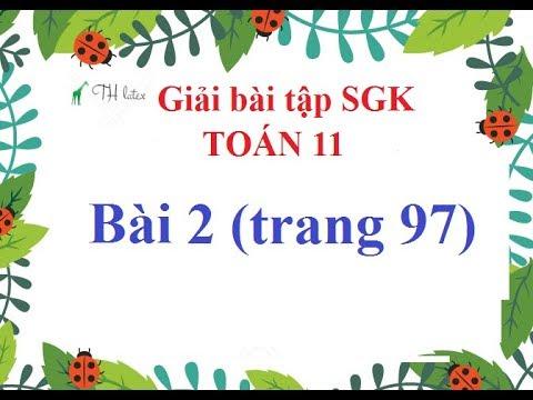 [Giải bài tập SGK-Toán 11-Giải tích] – Bài 2 (trang 97) THẦY THÙY