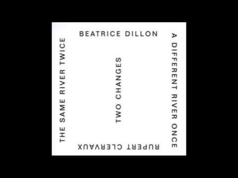 Beatrice Dillon & Rupert Clervaux - A Different River Once