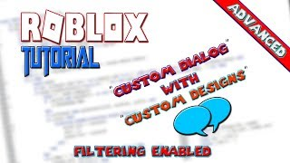 ROBLOX | How To Make A Custom Dialog With Custom Design | Advanced | Filtering Enabled