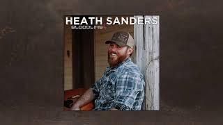 Heath Sanders - Bloodline (Audio)