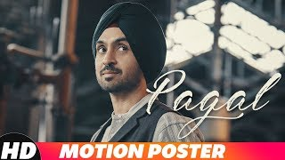 Motion Poster |Diljit Dosanjh | Pagal |Releasing On 12th Oct. 2018  at 10am | Speed Records