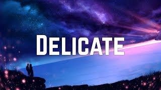 Taylor Swift - Delicate (Lyrics) Video