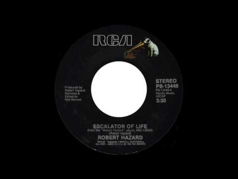 Robert Hazard - Escalator Of Life (7