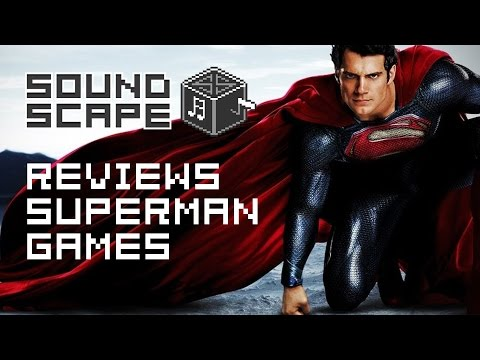 SoundScape Reviews Every Superman Game Ever