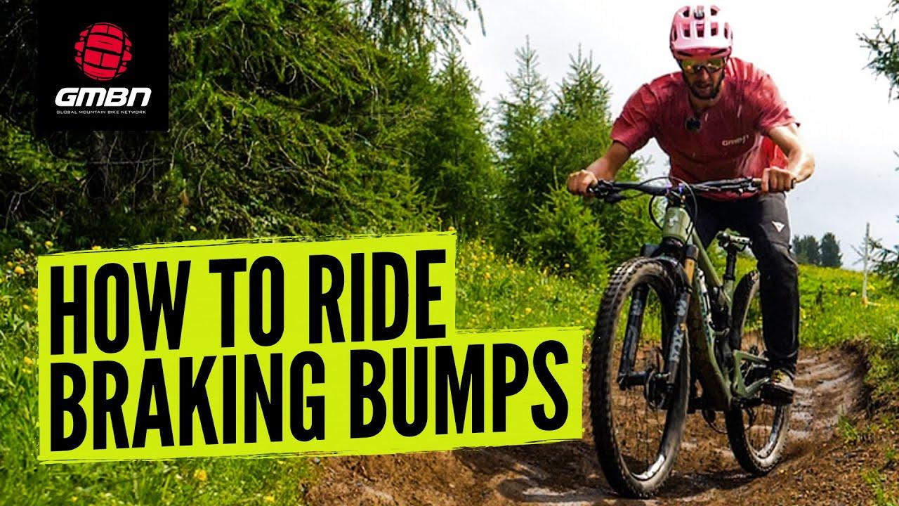 How To Ride Braking Bumps On Your MTB   Mountain Bike Skills